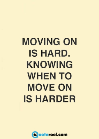 quote-about-moving-on-in-life